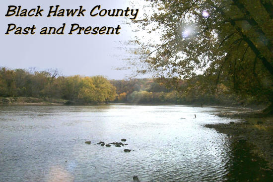 Black Hawk County: Past and Present